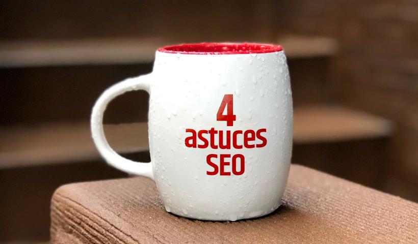 4 Astuces SEO pour améliorer votre référencement web B2B