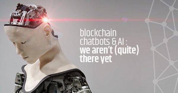 Blockchain, chatbots & AI